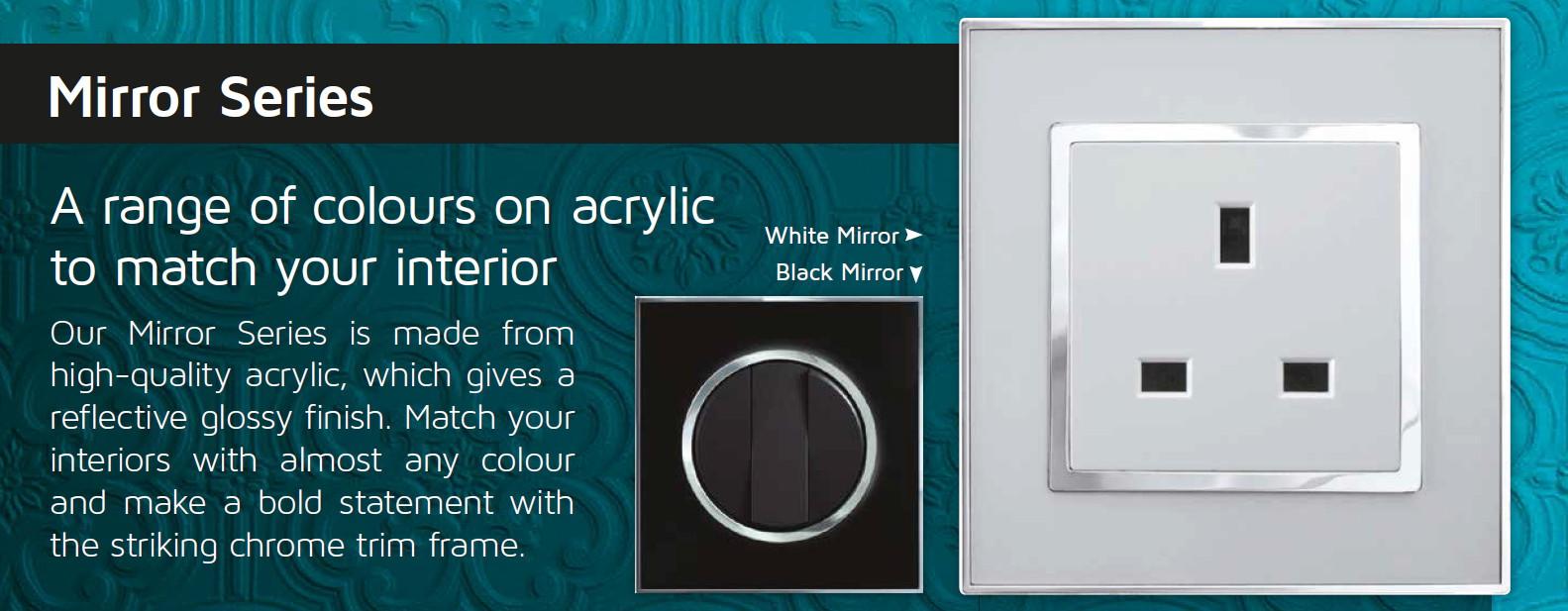 Unique Acrylic Mirror range